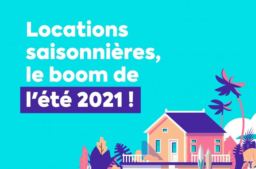 Locations saisonnières et états des lieux, préparez le BOOM de l'été 2021!